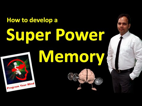 How to develop a Super Memory Power