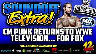EXTRA: CM Punk RETURNS To WWE Television... For FOX!