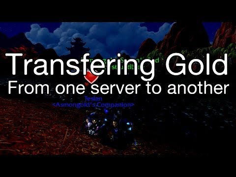 [WoW] How To: Transfer Gold From One Server To Another (LEGIT)