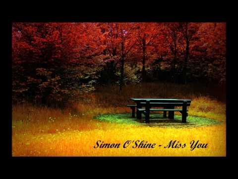 Simon O'Shine - Miss You