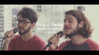 Renato Enoch e Fabiô - Feliz e Ponto (Silva)