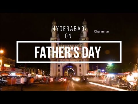 Hyderabad on Father's Day | KATHA PRODUCTIONS |