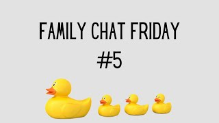 Family Chat Friday #5: Jesus is special