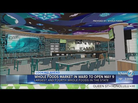 New Whole Foods Market in Ward sets opening date