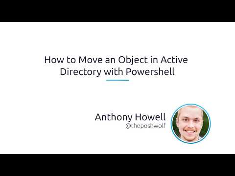 How To Move An Object In Active Directory With PowerShell
