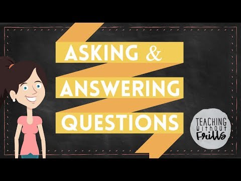 Asking and Answering Questions: Reading Literature