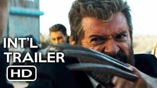 Logan Official International Trailer #1 (2017) Hugh Jackman Wolverine Movie HD