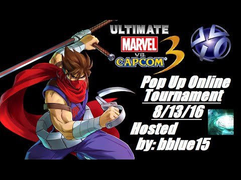 UMVC3 Pop Up PSN Online Tournament 8/13/16 Hosted by: bblue15