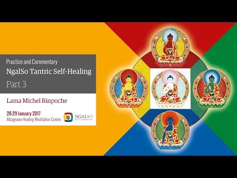 Practice and Commentary of NgalSo Tantric Self-Healing (En - ita) - part 3