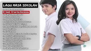 Lagu Hits Masa-Masa SMA - Lagu Tahun 2000an Indonesia ( KENANGAN MASA SEKOLAH )