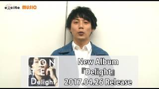 JONTE/New Album『Delight』メッセージ