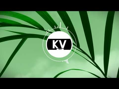 KV - Leaf (Official Audio) | Chill House