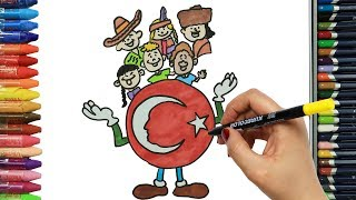 23 Nisan Ulusal Egemenlik ve Çocuk Bayramı Kutlu Olsun - Çizelim Boyayalım