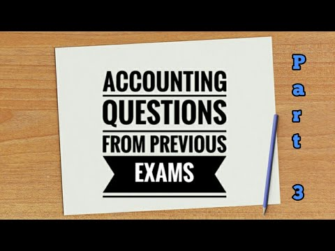 JUNIOR CLERK ll ACCOUNTING QUESTIONS FROM PREVIOUS EXAMS ll Part 3