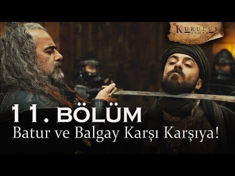 Batur ve Balgay  karşı karşıya - Kuruluş Osman 11. Bölüm