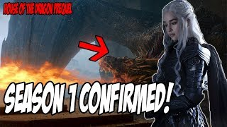 Season 1 CONFIRMED! Game Of Thrones Prequel (House Of The Dragon)