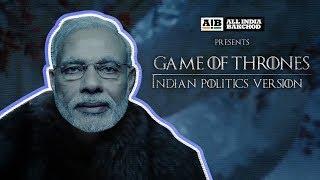 Game of Thrones - Indian Politics Version thumbnail