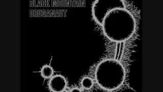 Black Mountain - Buffalo Swan - Druganaut EP