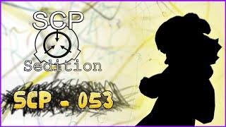 SCP : Sedition - SCP - 053