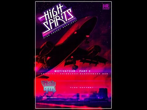 High Spirits (US) - Live at Bannermans, Edinburgh 26th February 2017 FULL SHOW HD