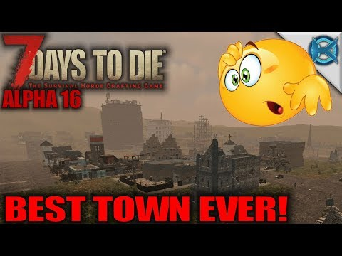 BEST TOWN EVER! | 7 Days to Die | Let's Play Gameplay Alpha 16 | S16E04