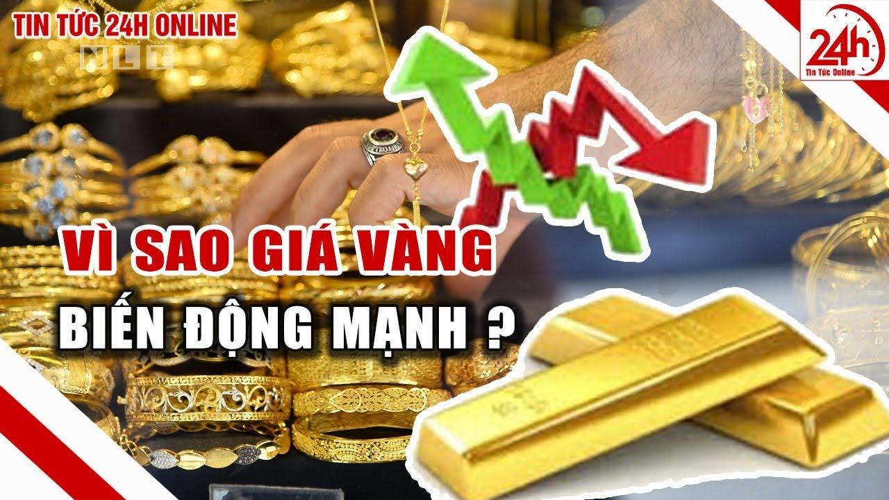 Giá vàng hôm nay 25/2 biến động mạnh do đâu? Diễn biến giá vàng 9999 | Tin tức Việt Nam 24h