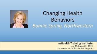 Mhti 2019: changing health behaviors by bonnie spring
