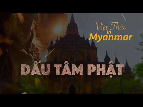 MC VIET THAO- CBL (458)- VIỆT THẢO in MYANMAR (Part 1)- DẤU TÂM PHẬT- MAY 18, 2016.