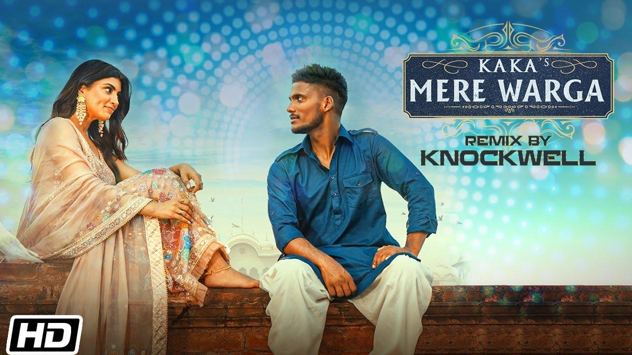 KAKA : MERE WARGA (Remix) Sukh-E   Knockwell   New Punjabi Songs 2021   Latest Punjabi Songs 2021