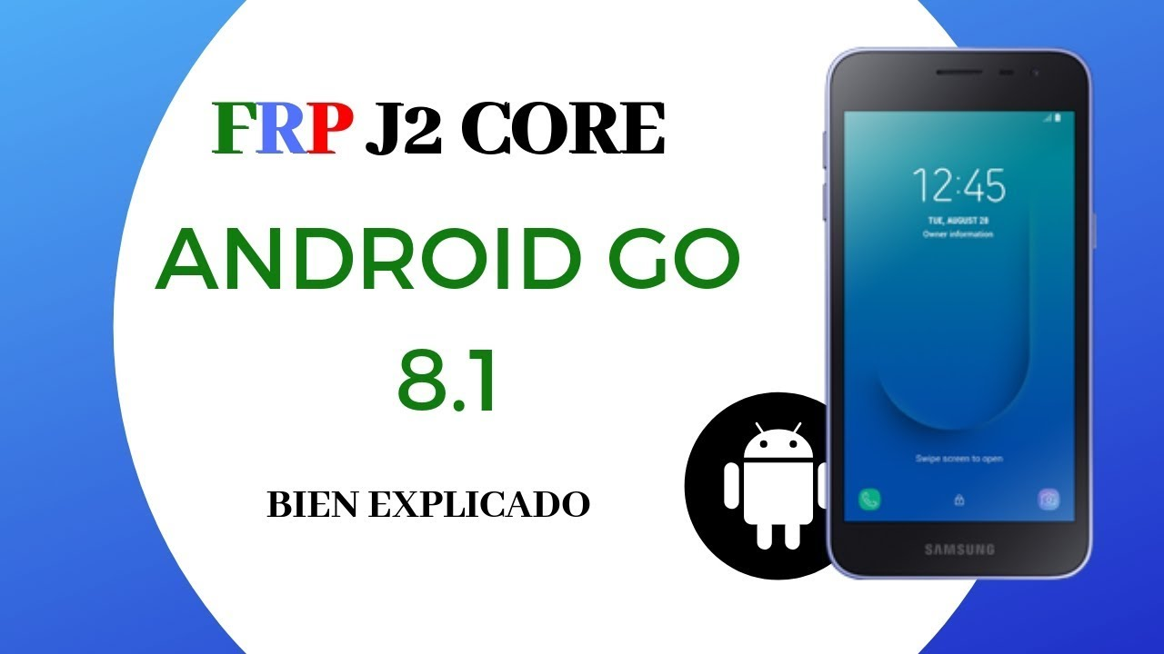 Frp Eliminar Cuenta Google Samsung J2 Core Android Go 8 1