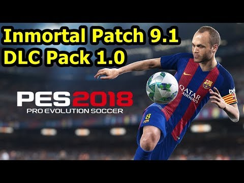 Cara Install Inmortal Patch 9.1 dan Data Pack 1.0 - PES 2018