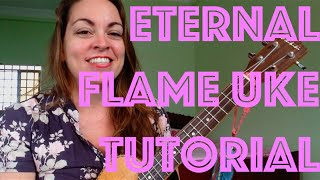 eternal flame bangles ukulele lesson chords