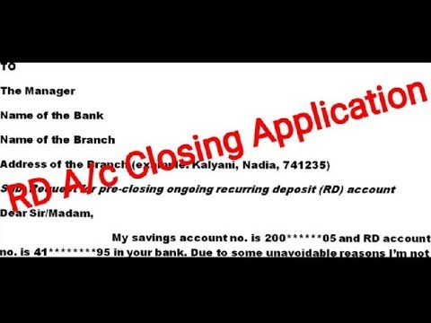 RD Account Closing Application For Any Bank Very Easy