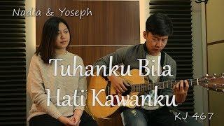 Download Mp3 Tuhanku Bila Hati Kawanku  Kj 467    By Ny7