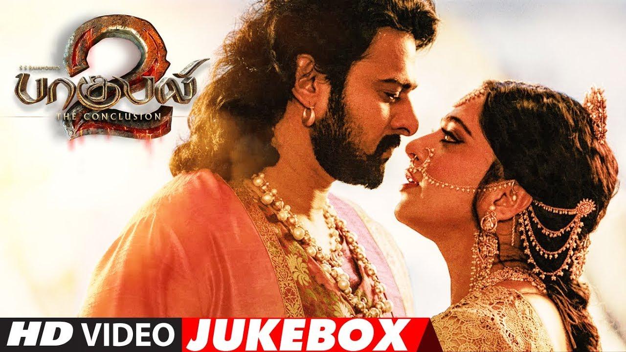 Baahubali 2 Tamil Video Jukebox | Bahubali 2 Tamil Jukebox | Prabhas,  Anushka Shetty, Rana