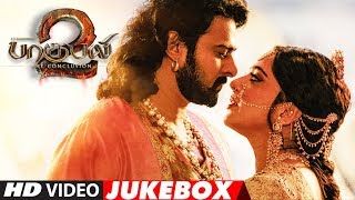 Baahubali 2 Tamil Video Jukebox | Bahubali 2 Tamil Jukebox | Prabhas, Anushka Shetty, Rana