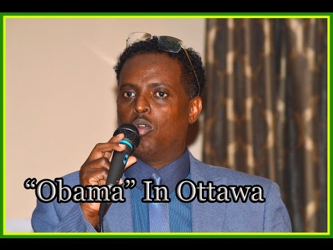 "Kulmiye Event Ottawa with Special Guest Honorable Maxamad Ali Hersi "" Obama """