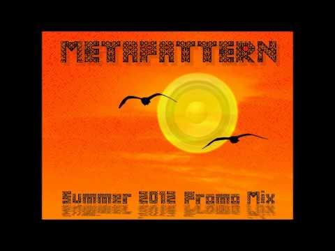 MetaPattern - Summer 2012 Promo Mix