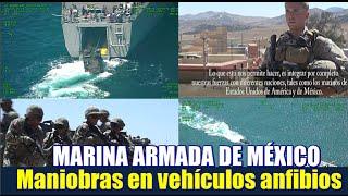 Marina Armada de México; Maniobras en vehículos anfibios