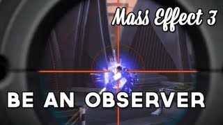 Be an Observer (Thoughts on Better Gaming)