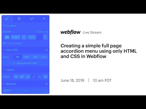 Stream Highlight: Creating A Simple Full Page Accordion Menu Using Only HTML And CSS In Webflow