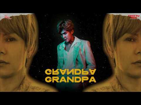 GRANDPA -  SOHO | OST TRẬT TỰ MỚI | MV AUDIO LYRIC