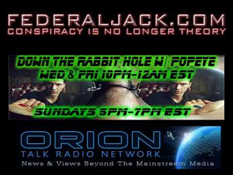 Down The Rabbit Hole w/ Popeye (07-25-2012) Aurora Mass Shooting & World War 3 In The Middle East?