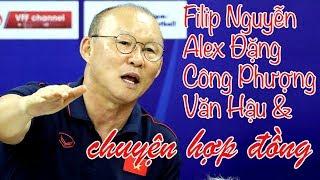 HLV Park Hang Seo 👉 Võ Huy Toàn - Công Phượng - Filip Nguyễn \u0026 Alexander Đặng