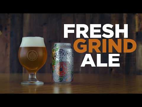 Introducing Rupture: A Fresh Grind Ale