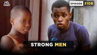 STRONG MEN - Throw Back Monday (Mark Angel Comedy)