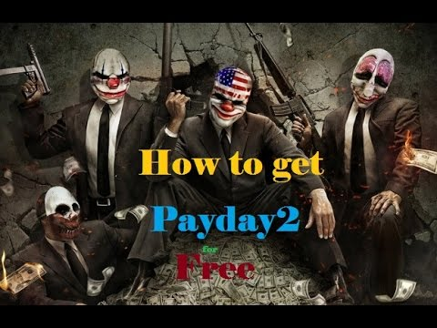 TUT How to download Payday2 free with multiplayer ( cracked )
