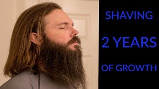 Shaving a 2 Year Beard!