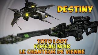Destiny - Tuto, looter le fuseau noir + le chanteur de Vienne [HD FR]