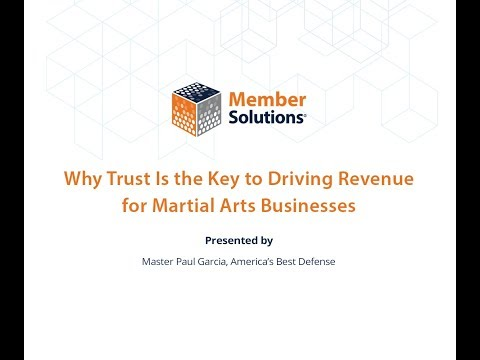 Why Trust Is the Key to Driving Revenue for Martial Arts Businesses